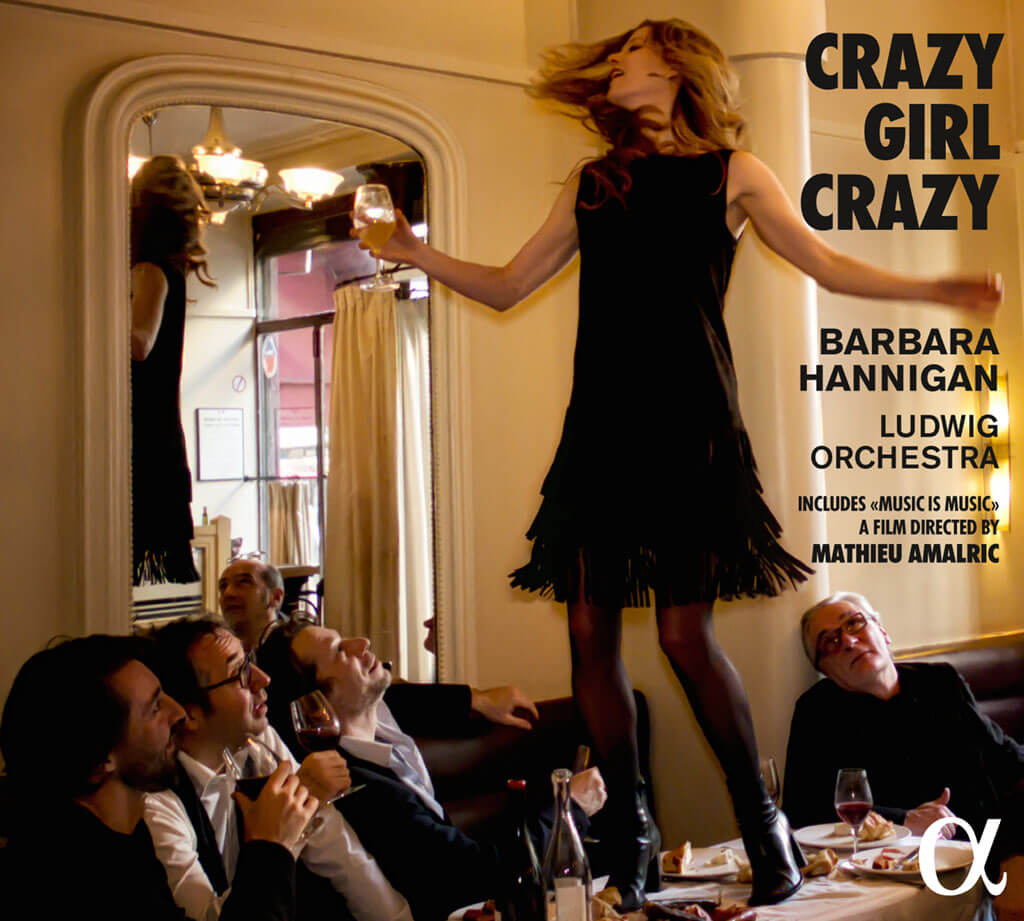 "CRAZY GIRL CRAZY. Berio: Sequenza III. Berg: Lulu Suite. Gershwin: Girl Crazy Suite (arr. Bill Elliott & Barbara Hannigan). Bonus: DVD ""Music is Music"", a film by Mathieu Amalric. Barbara Hannigan, soprano & conductor. Ludwig Orchestra. Alpha Classics 293. Total Time: 57:23."