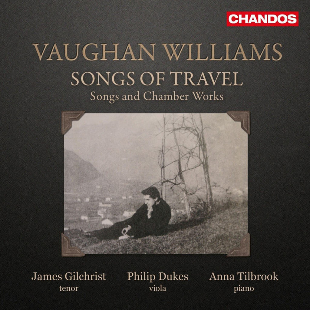 Ralph Vaughan Williams: Songs of Travel (Chandos)