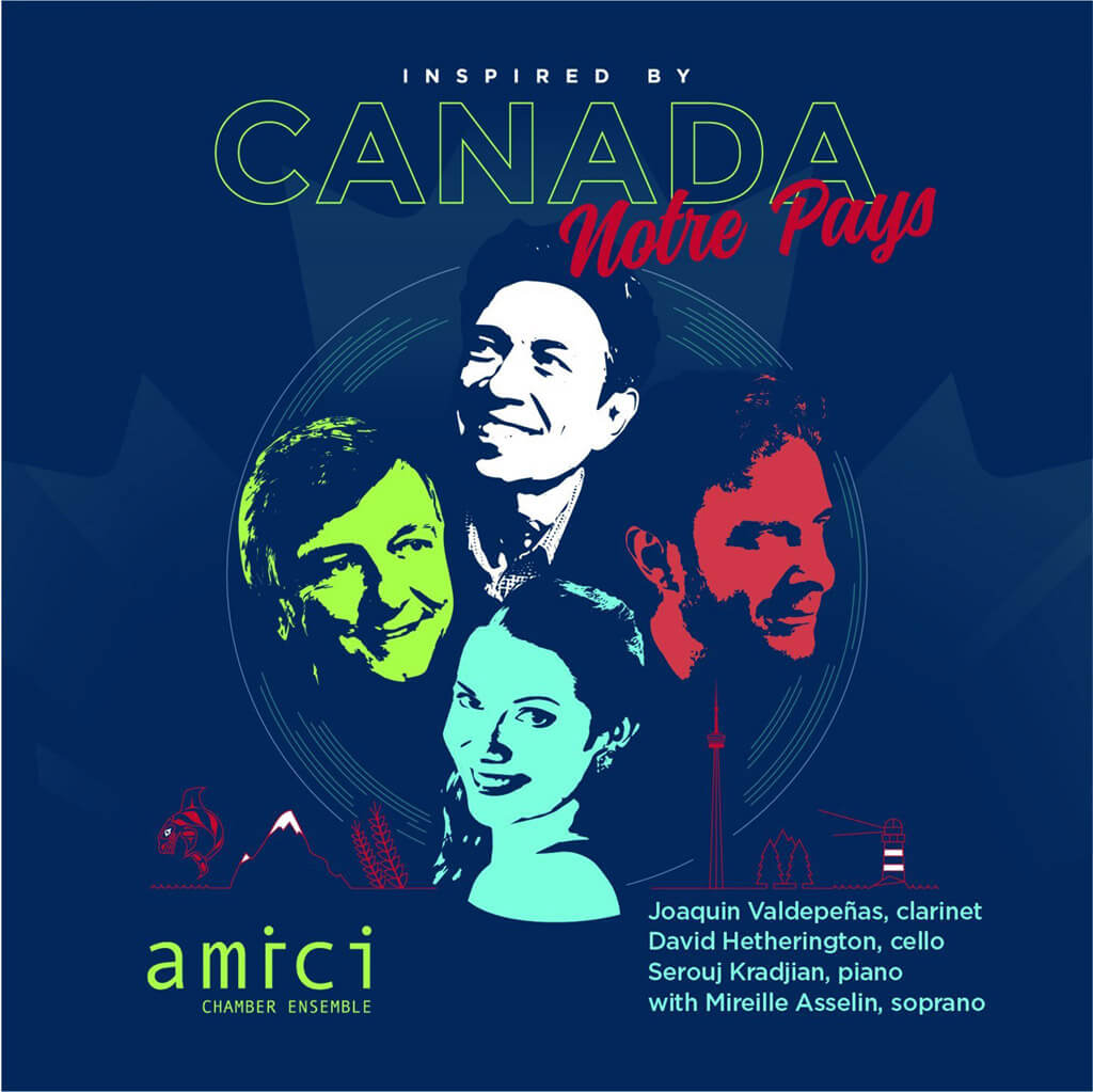 INSPIRED BY CANADA NOTRE PAYS. Music by Seitz, Léveillée, Joni Mitchell, etc. Amici Chamber Ensemble. Mireille Asselin, soprano; Joaquin Valdepeñas, clarinet; David Hetherington, cello and Serouj Kradjian, piano. Marquis 774718148520. Total Time: 62:00.