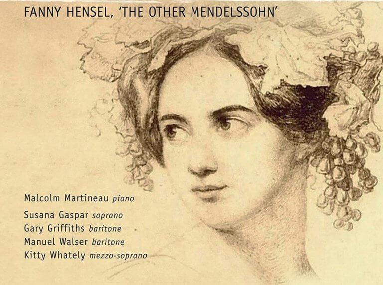 Fanny Hensel, 'the other Mendelssohn': Complete Songs (Champs Hill)