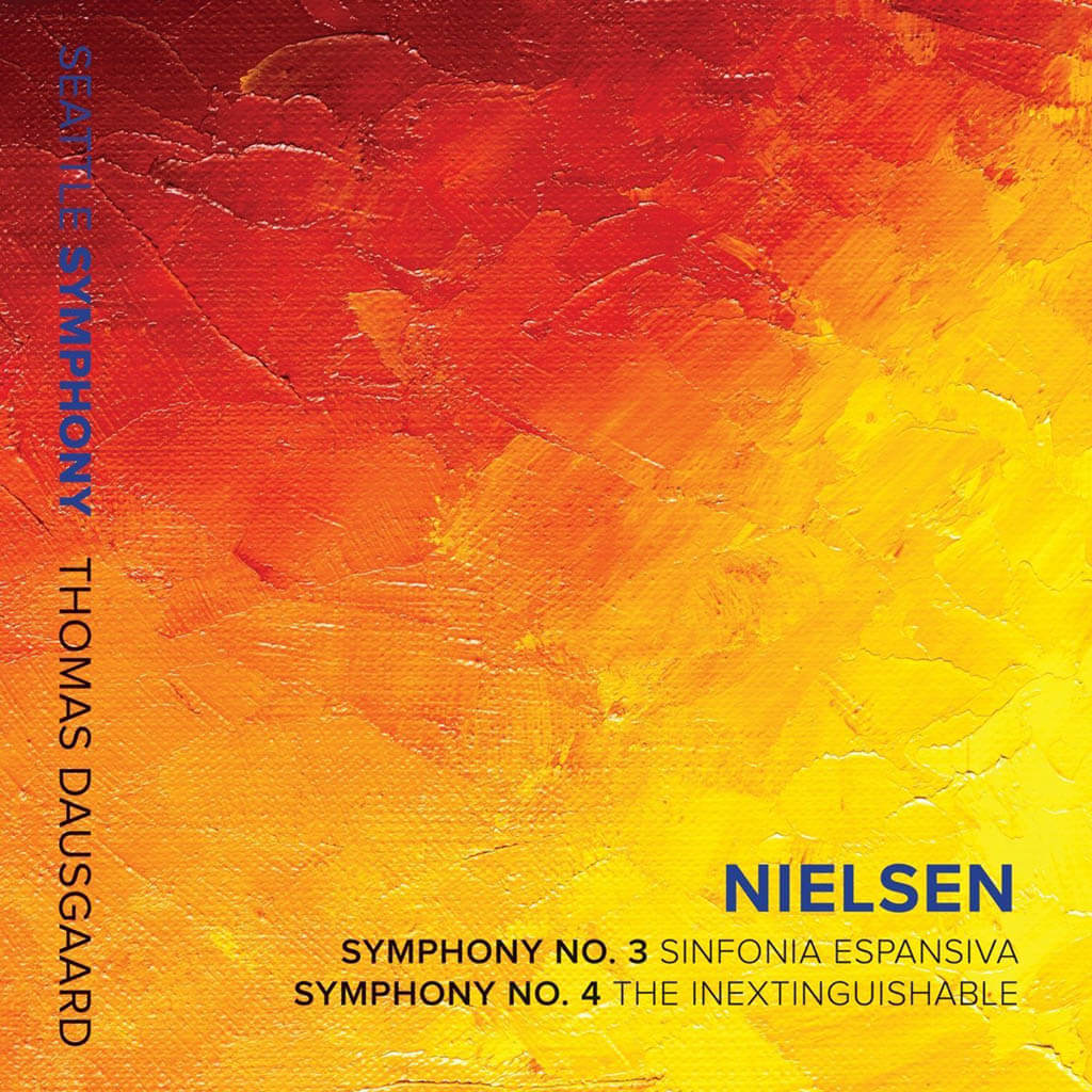 Nielsen: Symphony No. 3 Op. 27 Sinfonia espansiva. Symphony No. 4 Op. 29 The Inextinguishable. Seattle Symphony/Thomas Dausgaard. Seattle Symphony Media SSM1017. Total Time: 70:54.