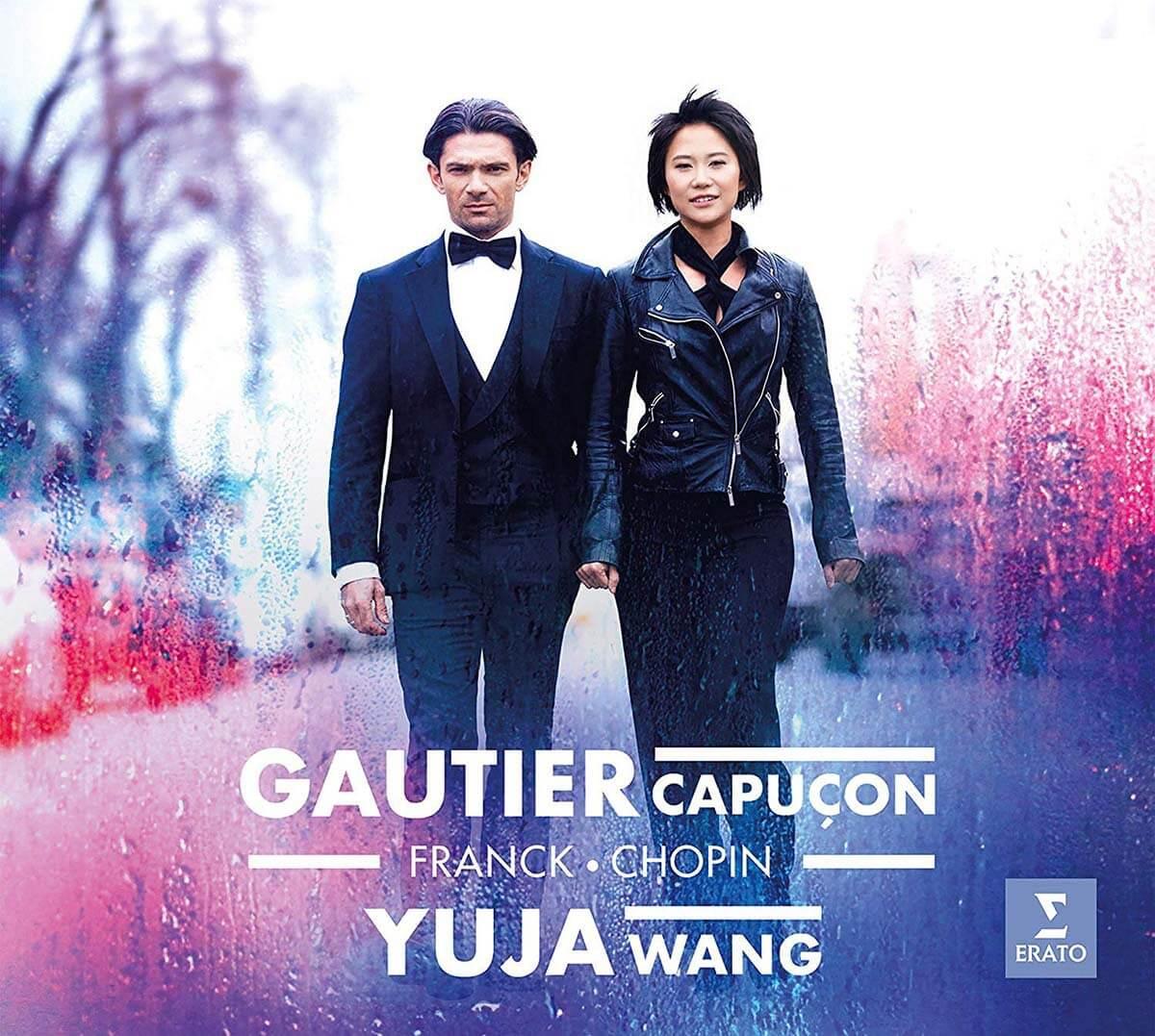 Gautier Capuçon and Yuja Wang: Franck, Chopin (Erato Records)