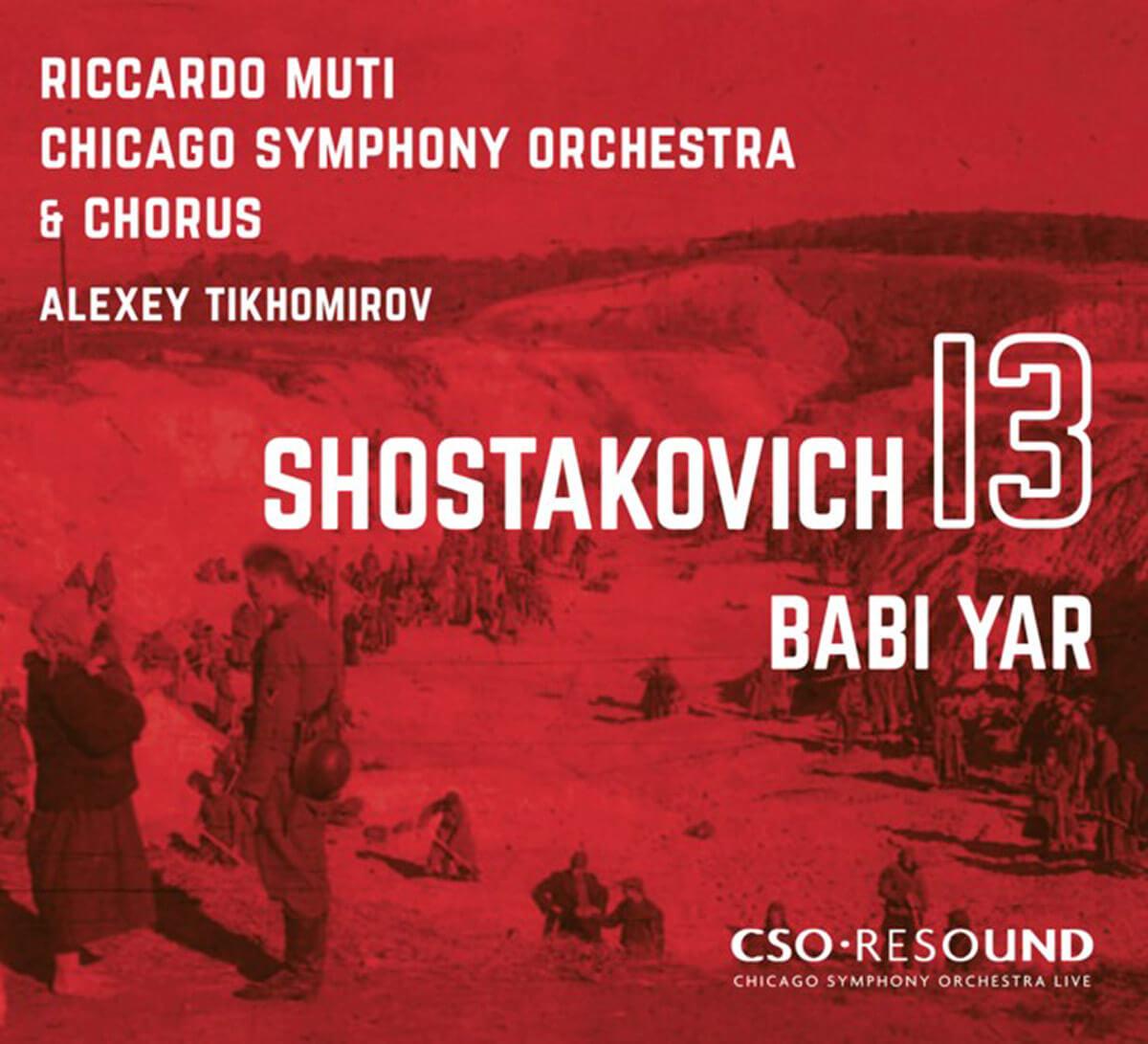 Shostakovich: 13thsymphony 'Babi Yar' (CSO.Resound)