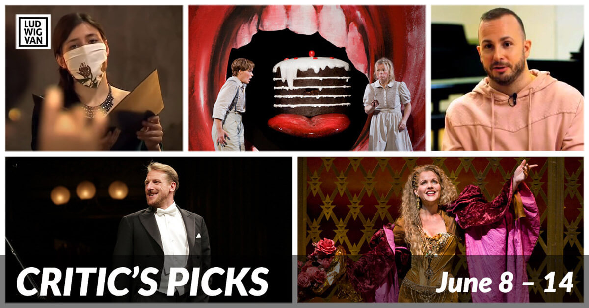 Classical music and opera events streaming on the web for the week of June 8 – 14.