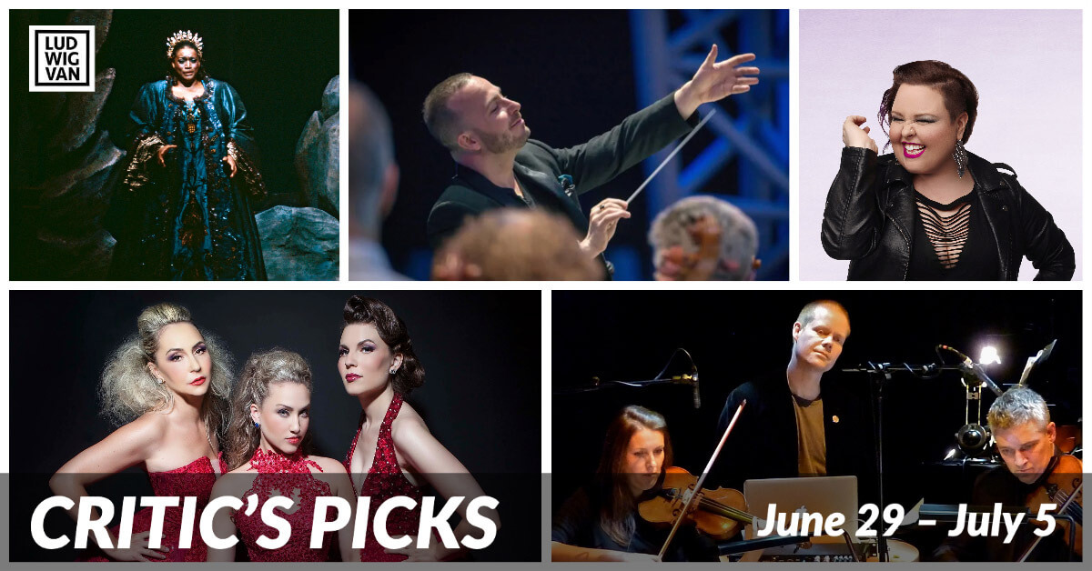 Classical music and opera events streaming on the web for the week of June 29 – July 5.