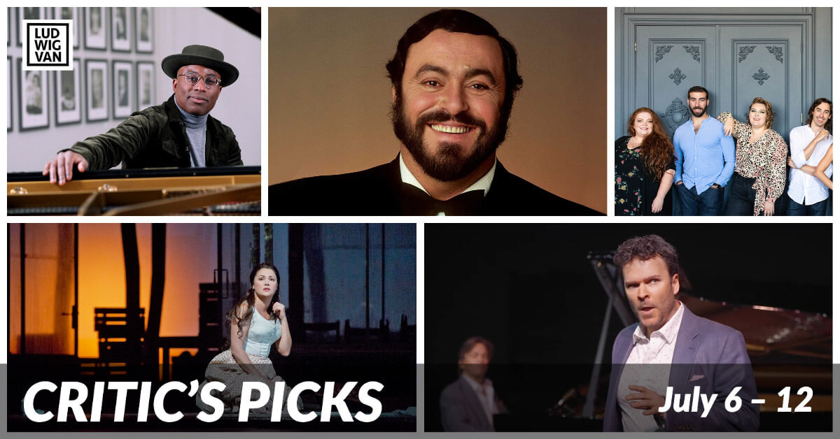 Classical music and opera events streaming on the web for the week of July 6 – 12.