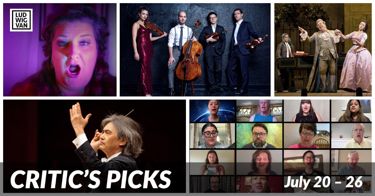 Classical music and opera events streaming on the web for the week of July 20 – 26.