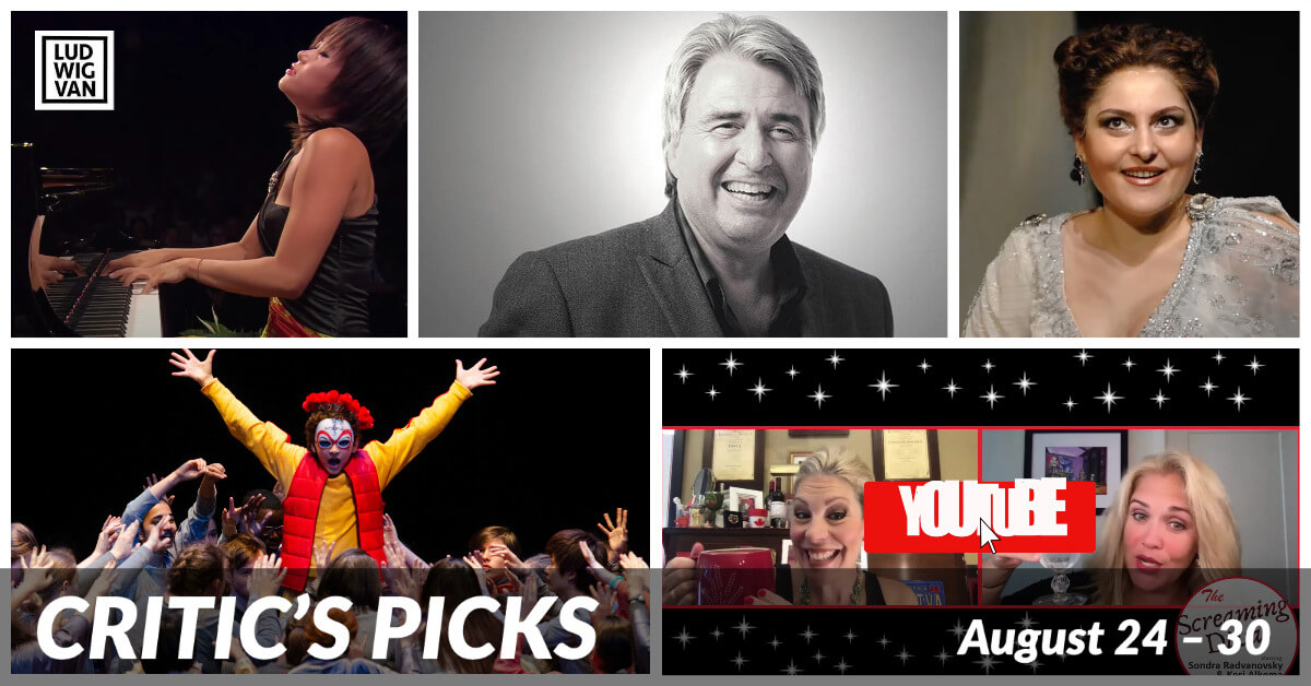 Classical music and opera events streaming on the web for the week of August 24 – 30.