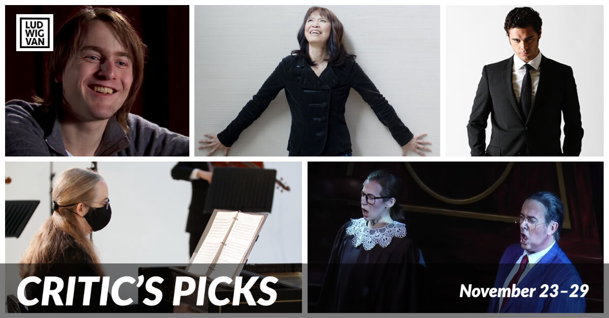 Classical music and opera events streaming on the web for the week of November 23 – 29.