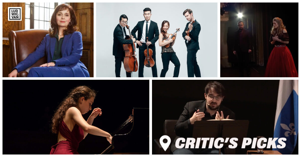 Classical music and opera events streaming on the web for the week of May 10 – 16.
